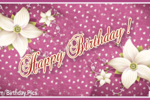 White Flowers Decorated Happy Birthday Card For You