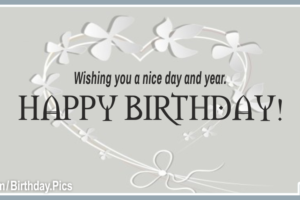 Wishing Nice Day Gray Happy Birthday Card