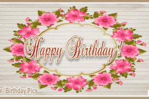 Wreath Pink Flowers Happy Birthday Card