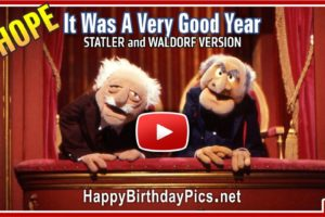 It Was A Very Good Year, Statler and Waldorf Version