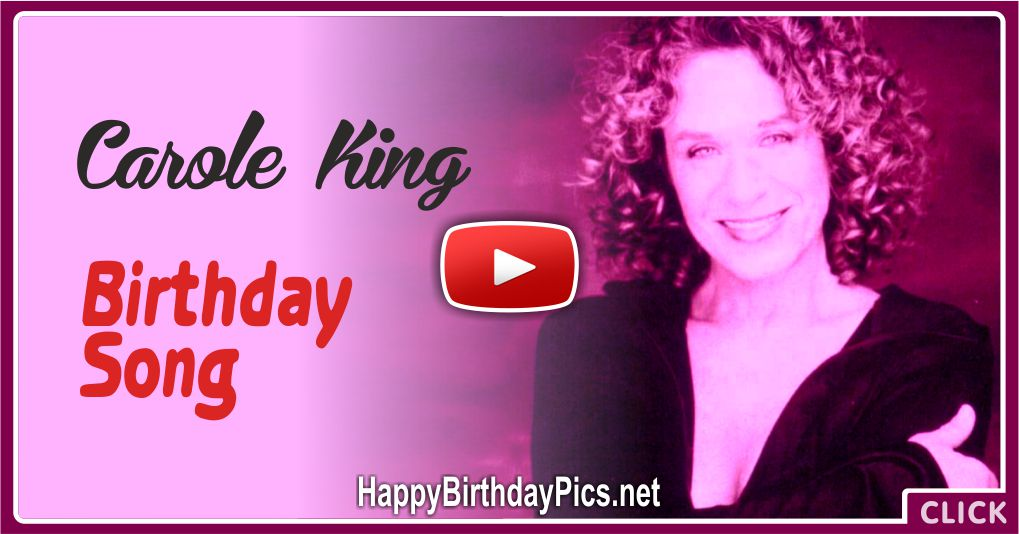 Carole King Birthday Song With Lyrics Card