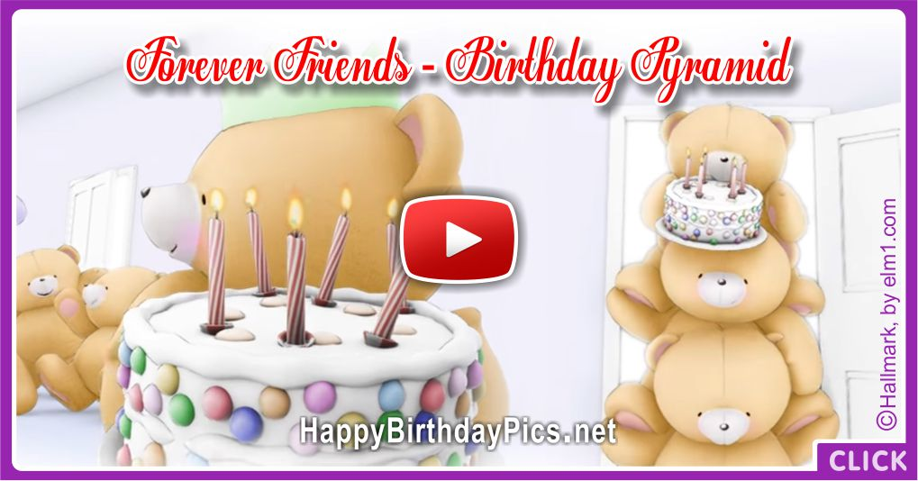 Forever Friends Birthday Pyramid Clip Video Birthday Card
