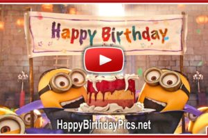 Happy Birthday To You With Minions Video