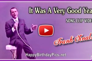 It Was A Very Good Year by Frank Sinatra