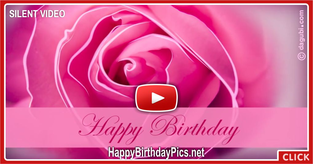 Pink Rose Romantic Birthday Silent