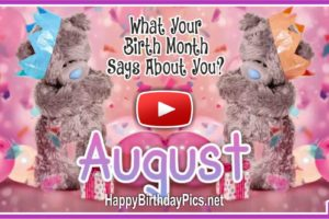 What Your Birth Month August Says About You?