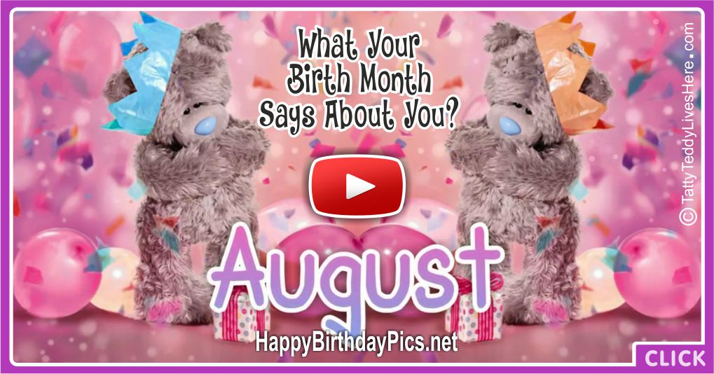 What Your Birth Month August Says About You