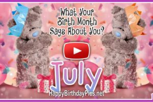 What Your Birth Month July Says About You?