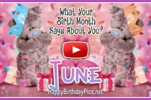 What Your Birth Month June Says About You?