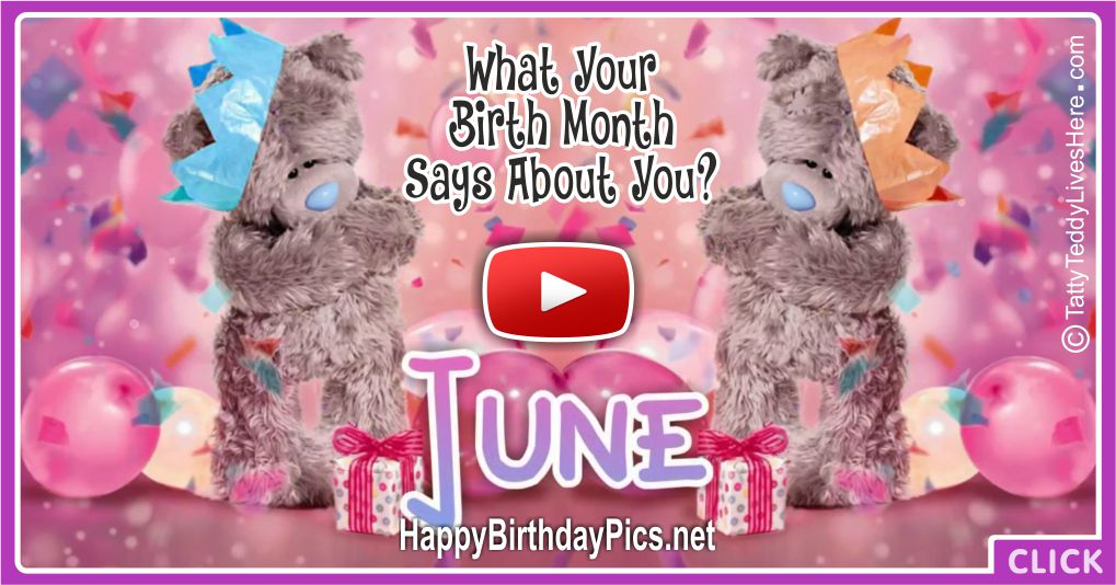 What Your Birth Month June Says About You