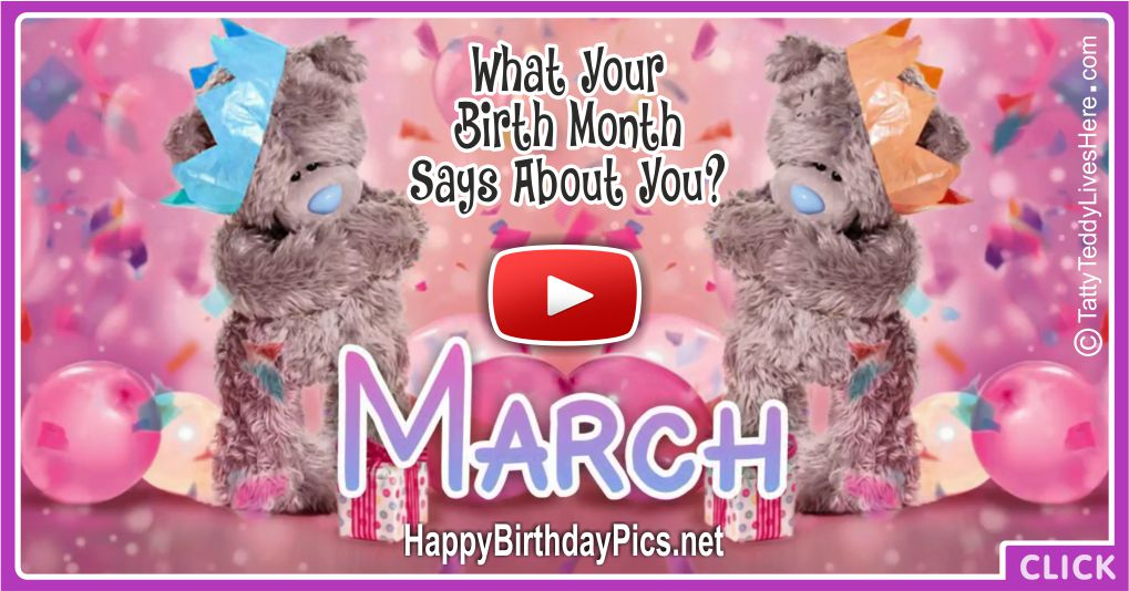 What Your Birth Month March Says About You