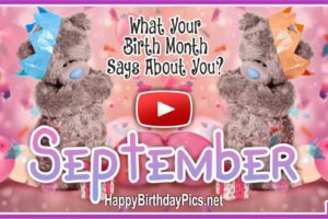 What Your Birth Month September Says About You?
