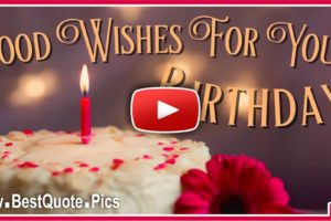 Best Good Wishes For Your Birthday eCard Video