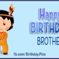 Happy Birthday Brother, Native American Style