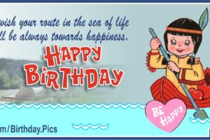Happy Birthday – Native American Girl in Canoe