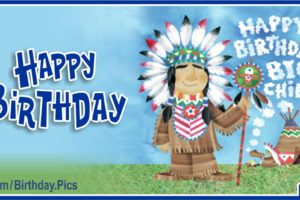 Happy Birthday Big Chief – Native American