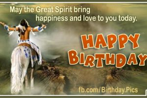 May Great Spirit Bring Happiness