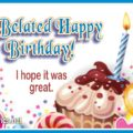 Belated Happy Birthday Greetings Travel