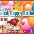 Belated Birthday Greetings - Balloons