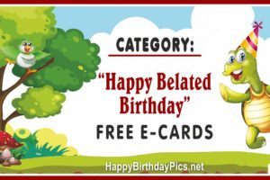 Belated Happy Birthday Cards