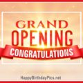 Grand Opening Congratulations Message