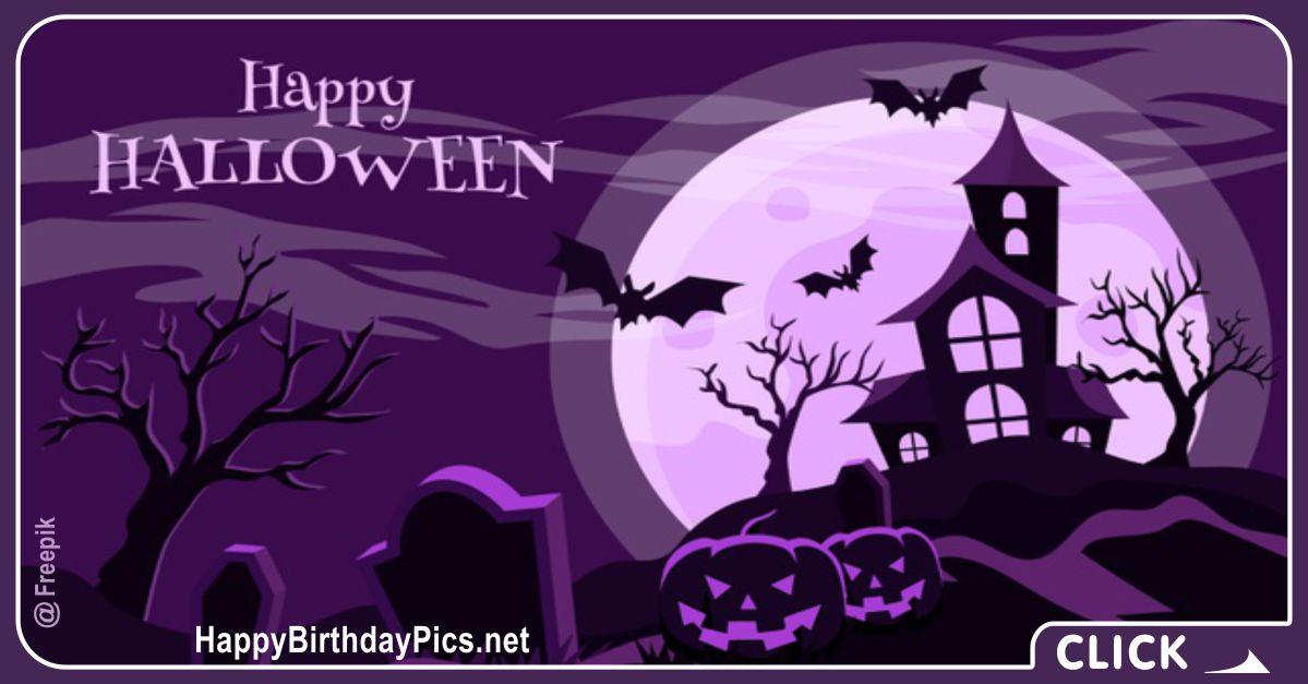 Happy Halloween Haunted House Happy Birthday