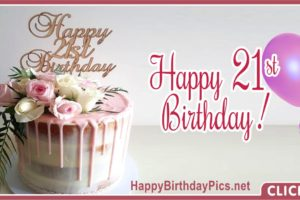Happy 21st Birthday Gold Pink Roses