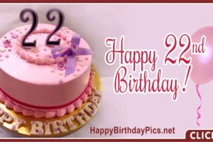 Happy 22nd Birthday with Pink Cake