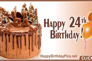 Happy 24th Birthday Chocolate Cake