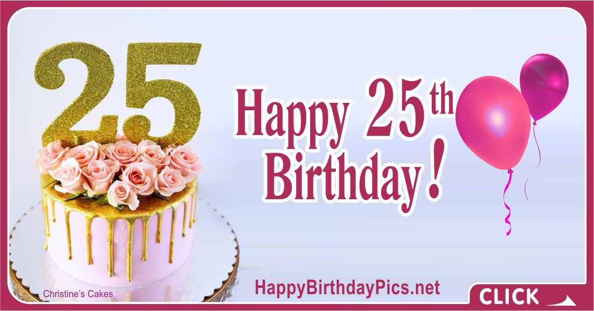 Happy 25th Birthday with Pink Roses Card Equivalents