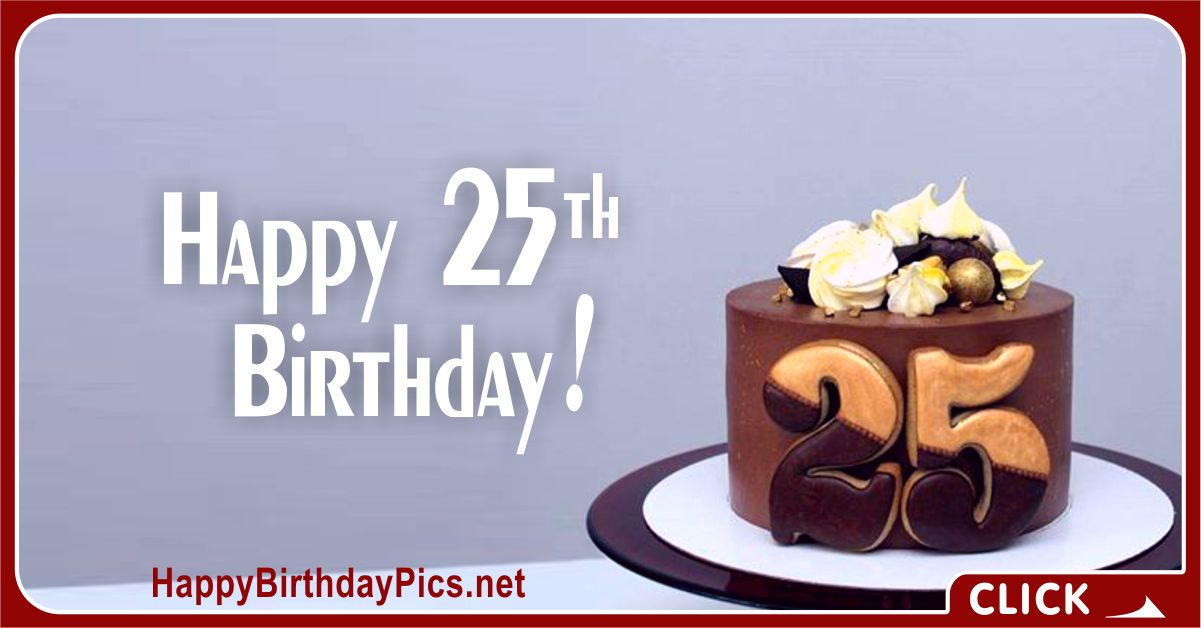 Happy 25th Birthday Cake with Chocolate Card Equivalents