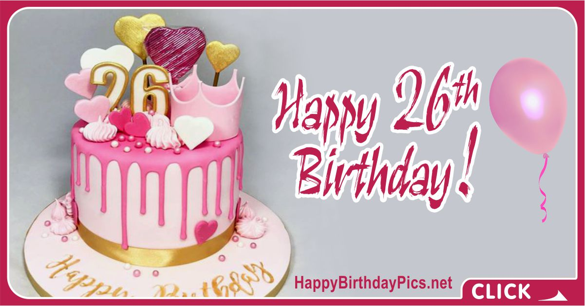 Happy 26th Birthday with Pink Theme Card Equivalents