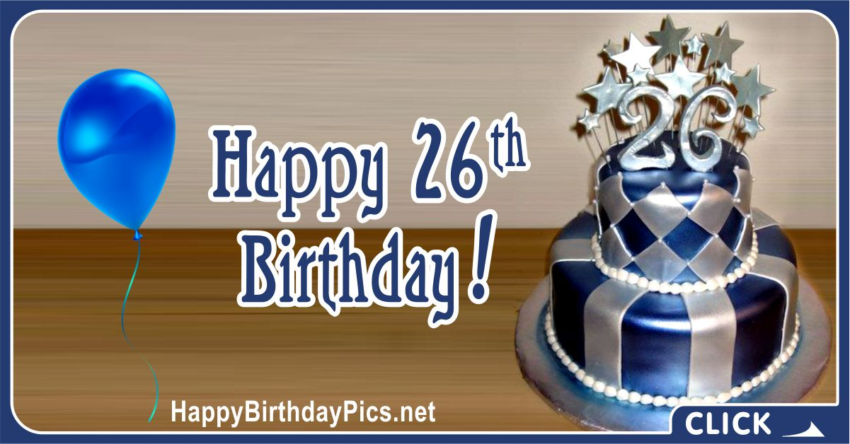 Happy 26th Birthday for Him with a Blue Theme Card Equivalents