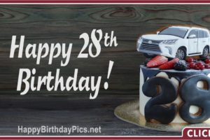 Happy 28th Birthday Car Lover