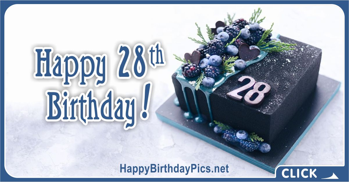 Happy 28th Birthday Cubic Cake For Him Card Equivalents