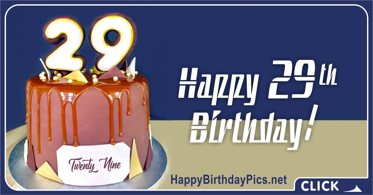 Happy 29th Birthday with Caramel Cake Card Equivalents