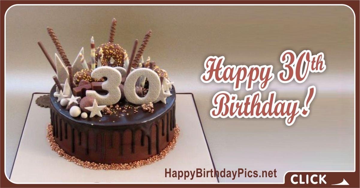 Remarkable Happy 30Th Birthday Chocolate Cake Happy Birthday Funny Birthday Cards Online Fluifree Goldxyz