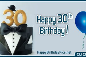 Happy 30th Birthday for Him with Tuxedo
