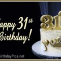 Happy 31st Birthday with Golden Accessories