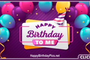 Happy Birthday to Me with Purple Theme
