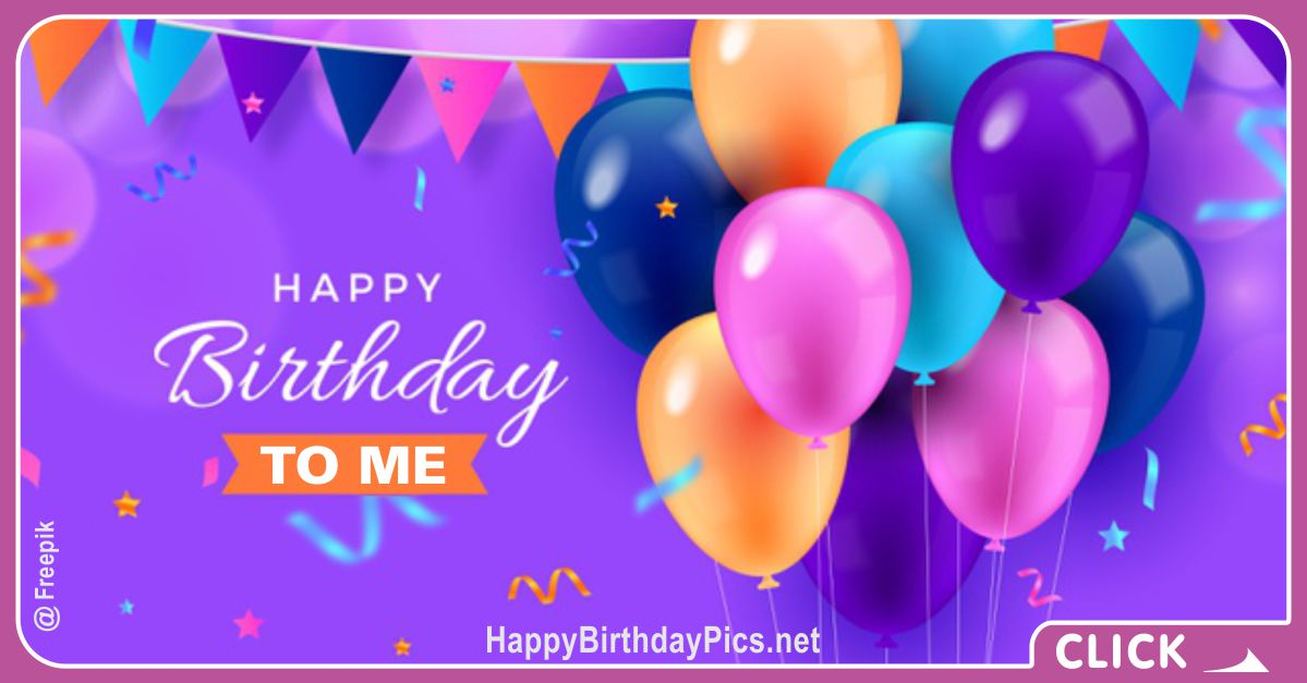 Happy Birthday to Me with Colorful Party Card Equivalents