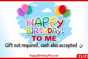 This is My Birthday – Gift Not Required