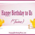 Happy Birthday to Us (Twins)