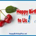 Happy Birthday to Us (Twin Cherries)