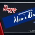 Happy International Men's Day 19th November
