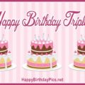 Happy Birthday Triplets - Triplets Cakes