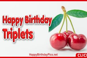 Happy Birthday Cherry Triplets