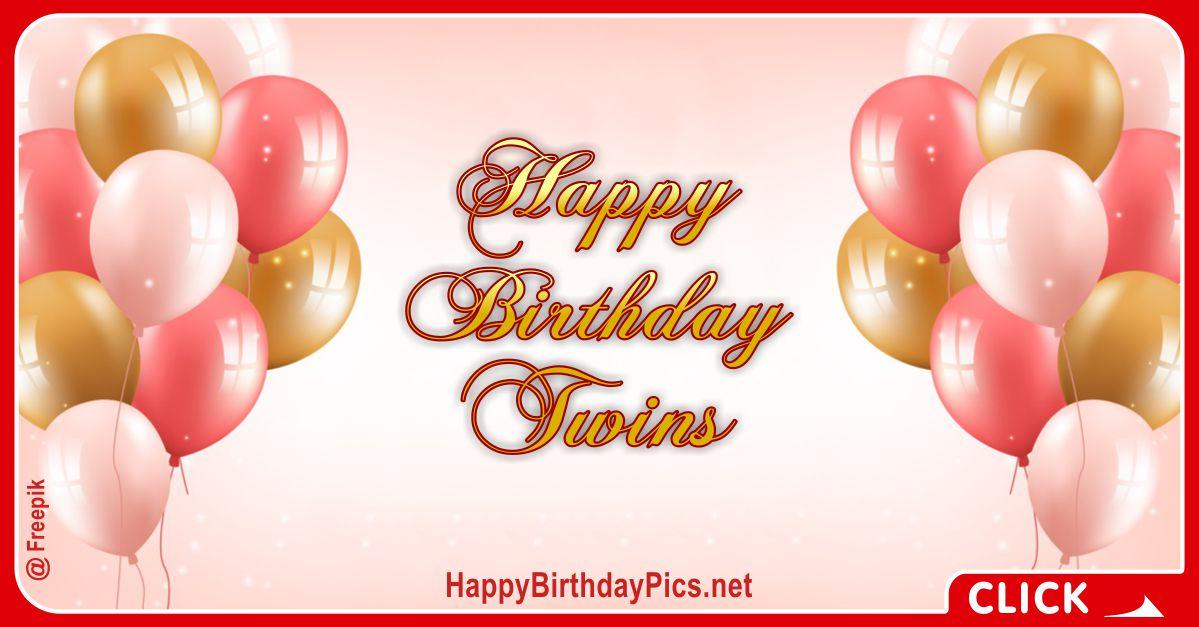 Happy Birthday Twins Balloons Card Equivalents