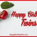 Happy Birthday Twin Cherries