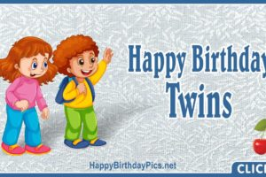 Happy Birthday Dear Twins